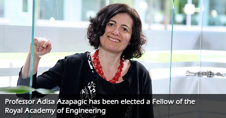 Professor Adisa Azapagic elected a Fellow of the Royal Academy of Engineering